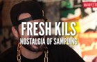 Fresh Kils: Nostalgia of Sampling