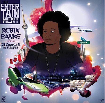 Robin Banks- The Entertainment Mixtape