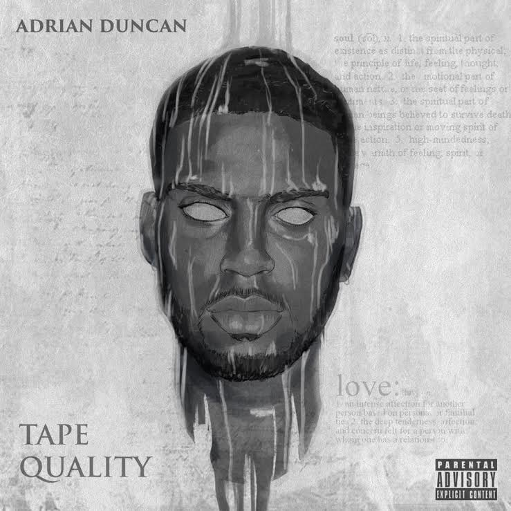 Adrian Duncan- Tape Quality
