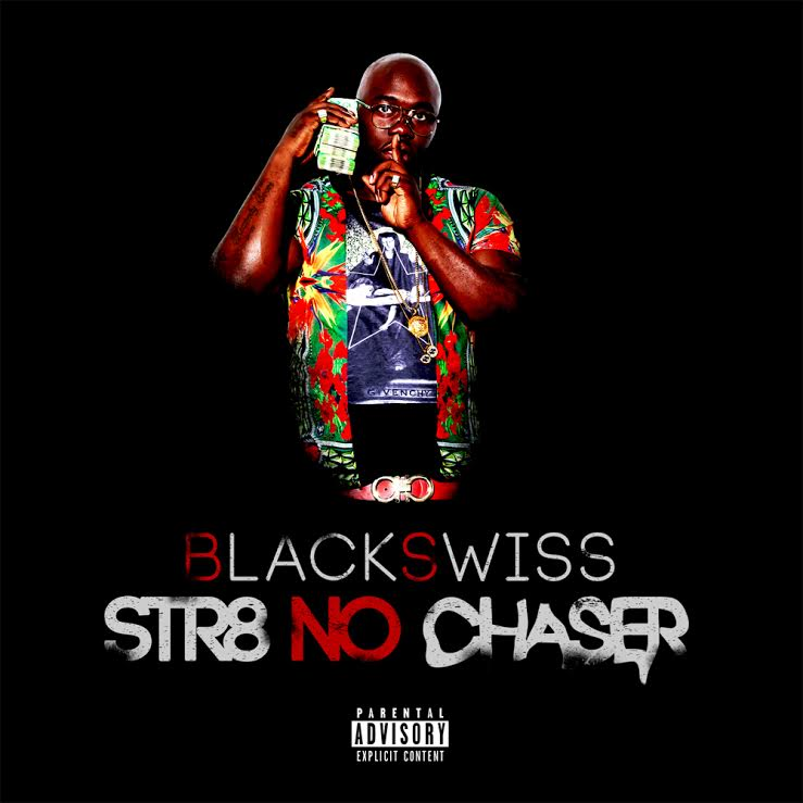 Black Swiss- Str8 No Chaser