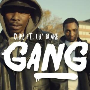 Clipz Ft Lil Blake- Gang