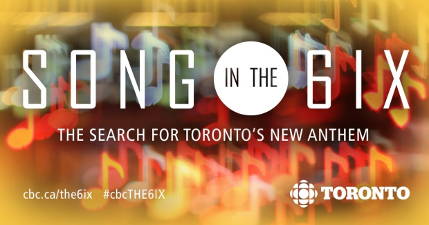 Apply Now For CBC Toronto Song In The 6ix Contest