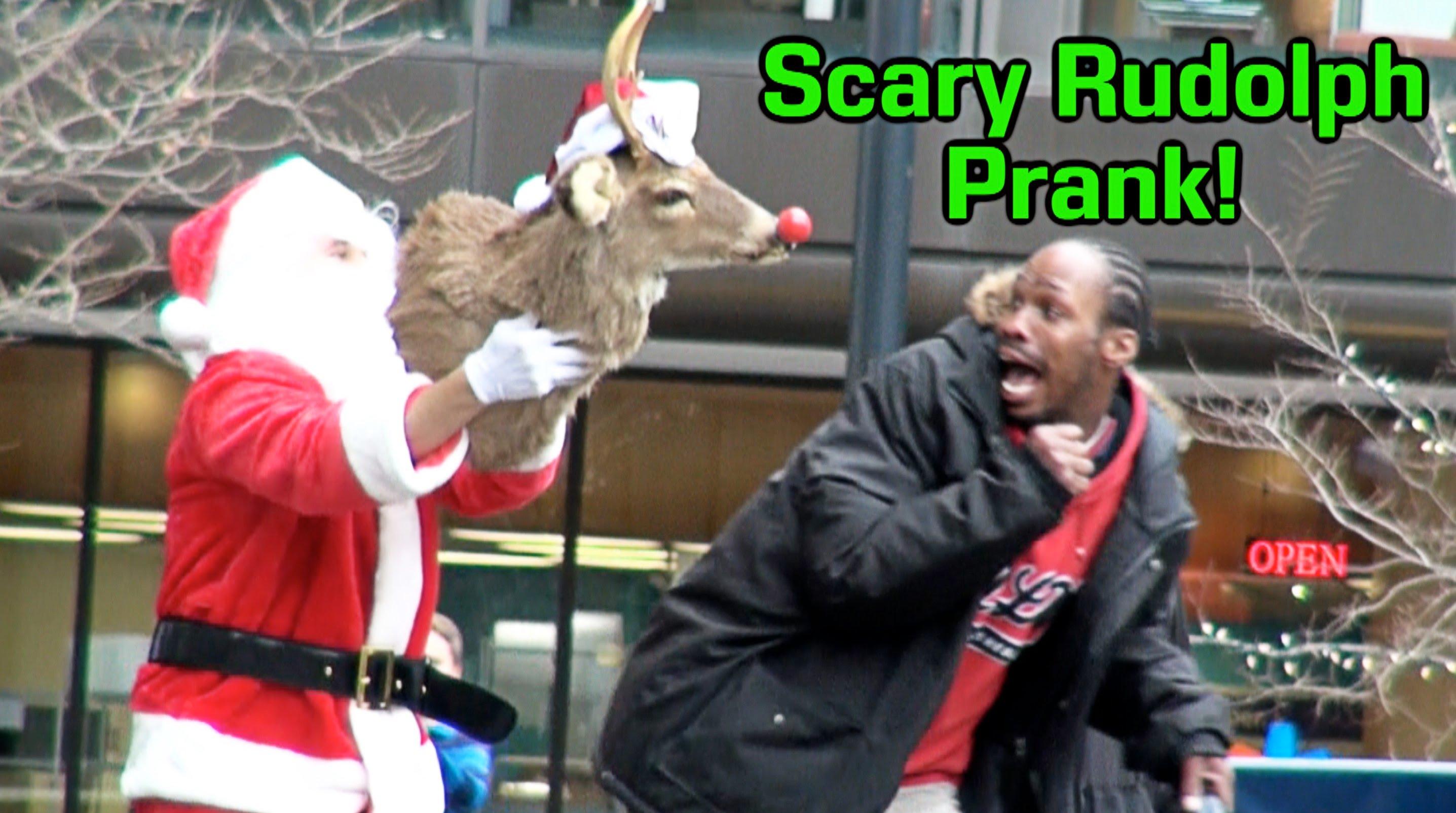 Christmas Pranks.Scary Rudolph Christmas Prank Torontorappers Com