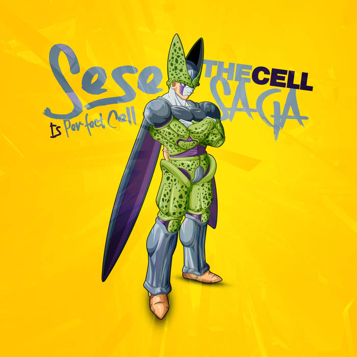 Sese- The Cell Saga