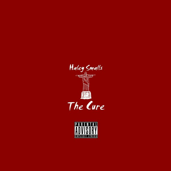 Haley Smalls- The Cure