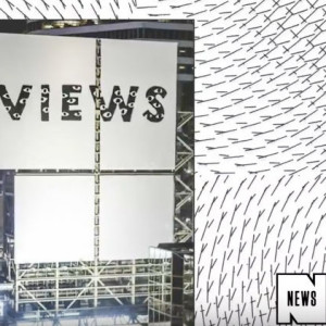 Drake Is Starting to Cover Toronto In 'Views From the 6' Advertisements