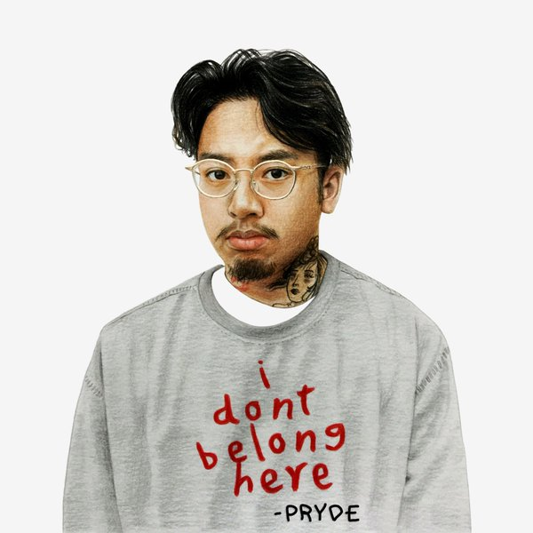 Pryde- I Don't Belong Here