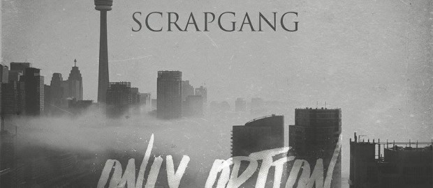 ScrapGang- Only Option- Front