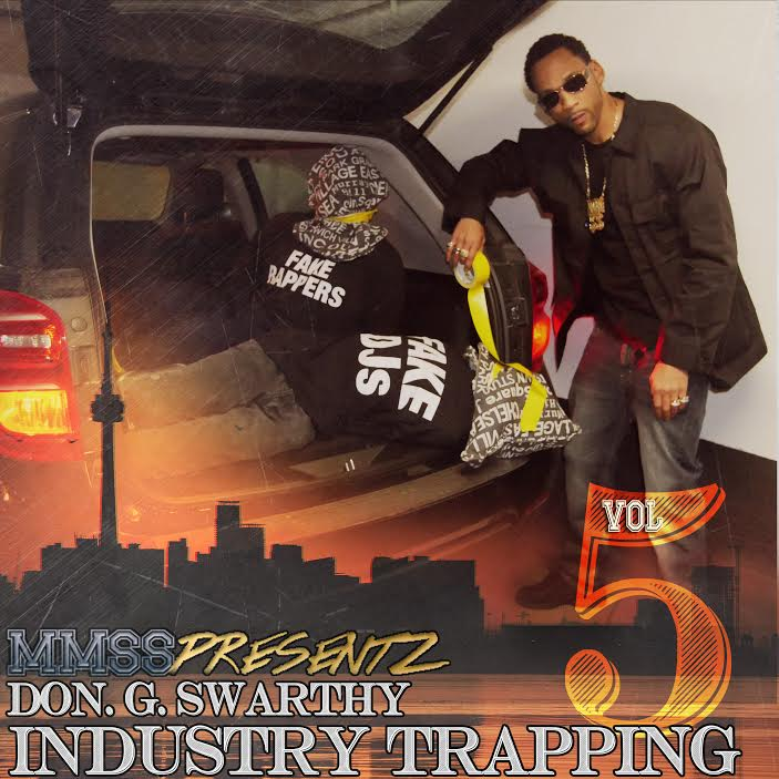 Don G Swarthy- Industry Trapping Vol 5