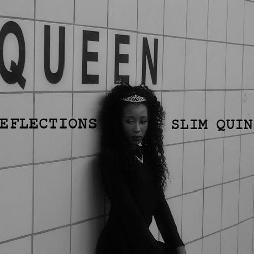 Slim Quin- Reflections