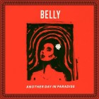 Belly– Another Day In Paradise