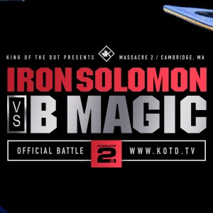 KOTD – Rap Battle – Iron Solomon vs B Magic