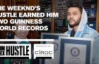 The Weeknd's Hustle Earned Him Two Guinness World Records
