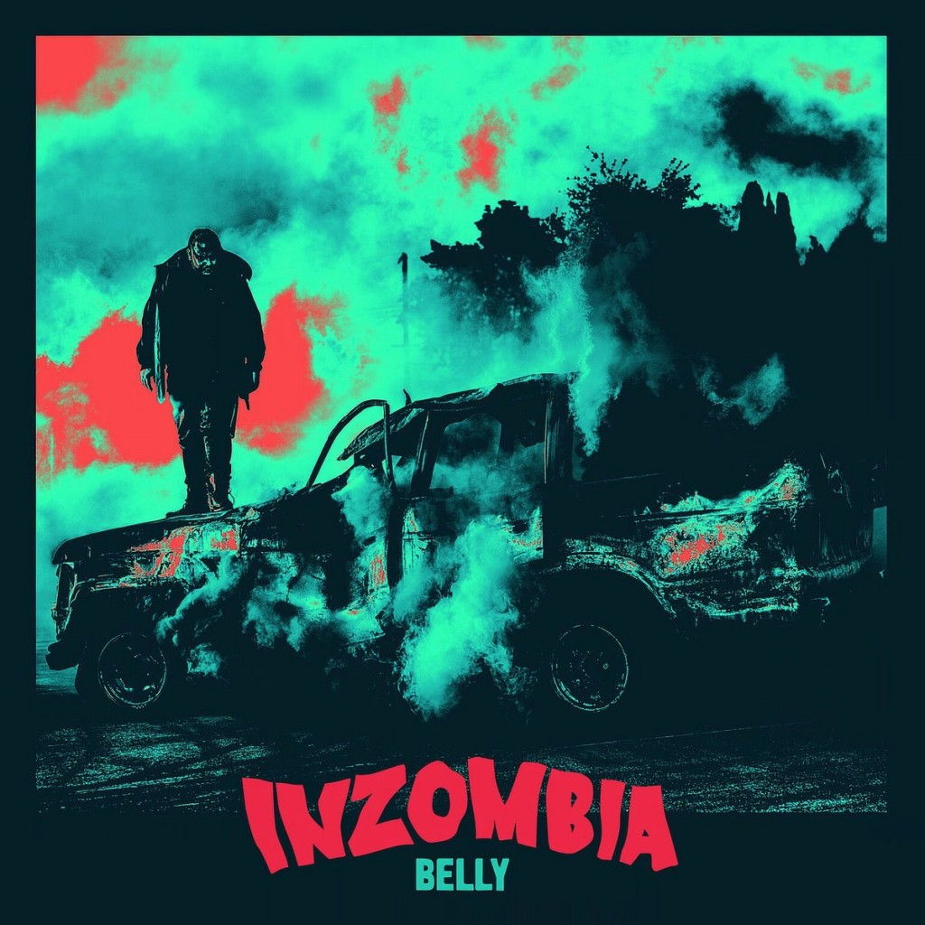 Belly- Inzombia