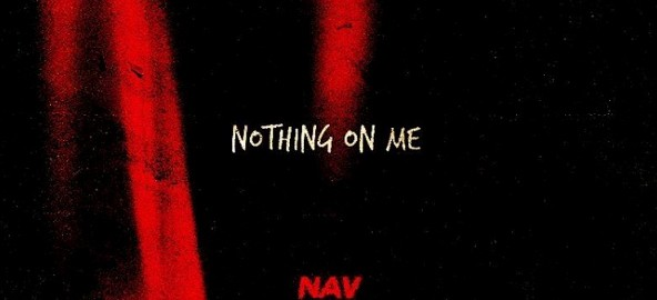 Nav- Nothing On Me