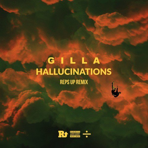Gilla- Hallucinations (Reps Up Remix)