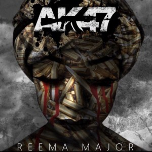 Reema Major- AK47