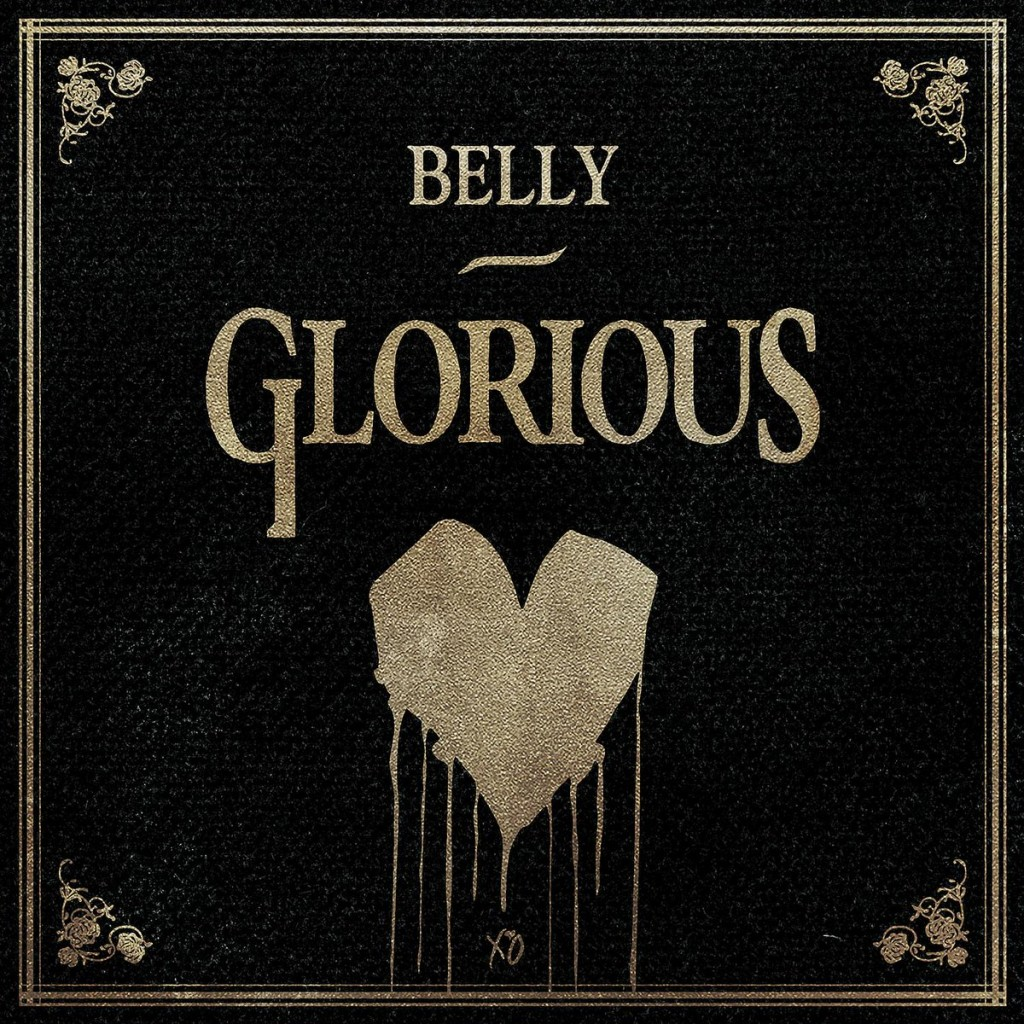 Belly- Glorious