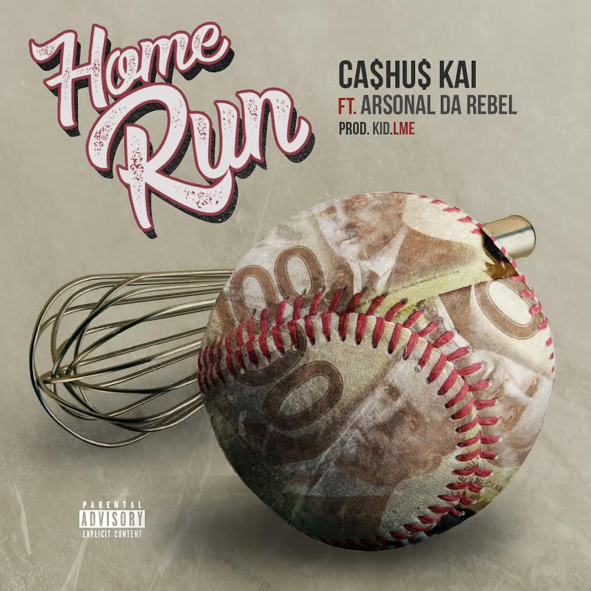 Cashus Ft Arsonal Da Rebel- Home Run