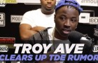 Troy Ave Clears Up TDE Signing Rumors
