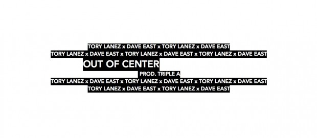 Tory Lanez x Dave East- Out Of Center
