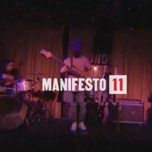 Manifesto 11 Music Festival: Recap
