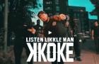 K Koke- Listen Likkle Man