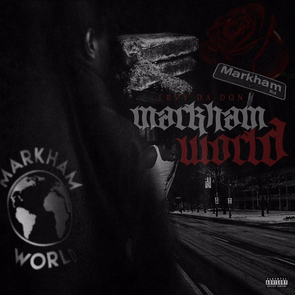 Levy Da Don- Markham World