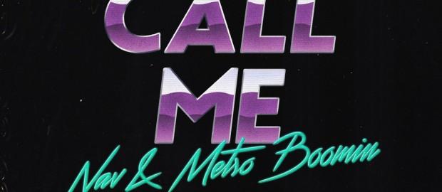 Nav x Metro Boomin- Call Me