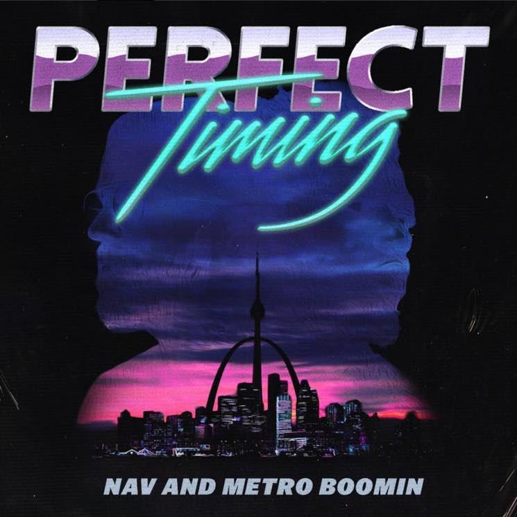 Nav x Metro Boomin- Perfect Timing