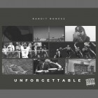 Bandit-Bonesz--Unforgettable