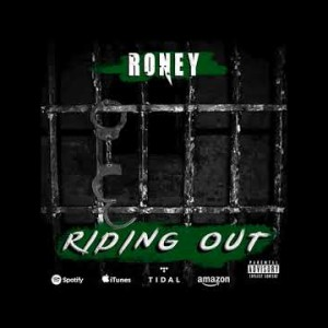 Roney- Riding Out