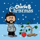 Dj Charlie B- A Charlie B Christmas 17