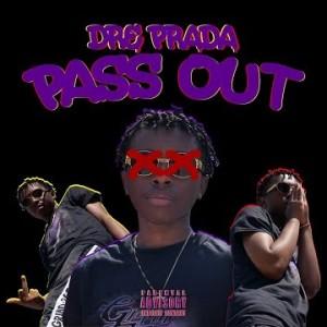 Dre Prada- Pass Out