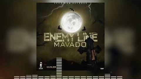 Mavado- Enemy Line