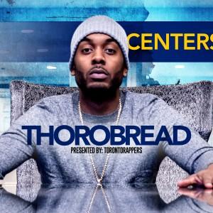 Centerstage: Thorobread