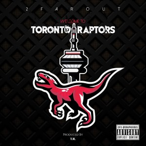 Welcome To Toronto Raptors